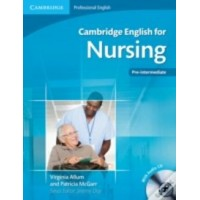 Cambridge English for Nursing Pre-intermediate Student's Book with Audio CD (Cambridge Professional English)