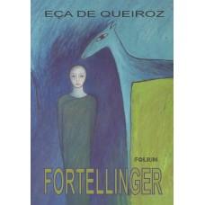 Fortellinger (Contos)